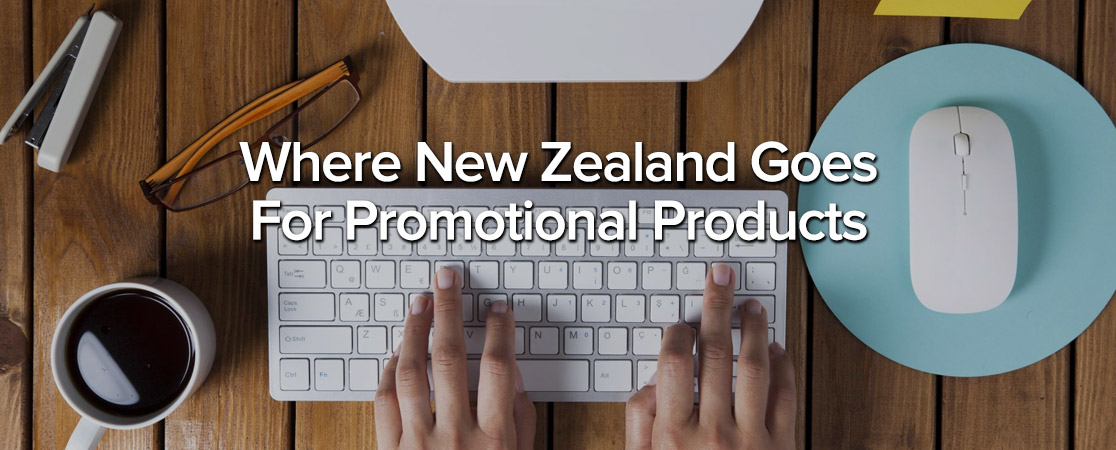 Where New Zealand Goes For Promotional Products
